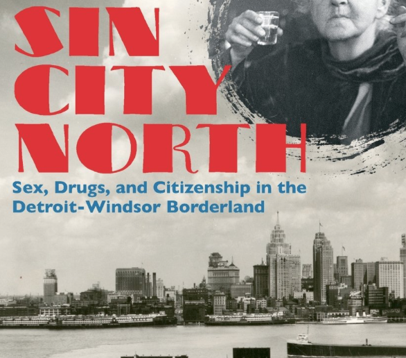 "Holly Karibo, ""Ambassadors of Pleasure: Illicit Economies of the Detroit-Windsor Borderland, 1920-1960.""   PHD, History (2012)  Secondary Supervisor"