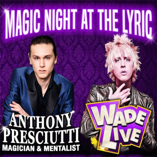 Lyric-Fringe-2019-magic-mentalism-with-wade-live-anthony-presciutti.png