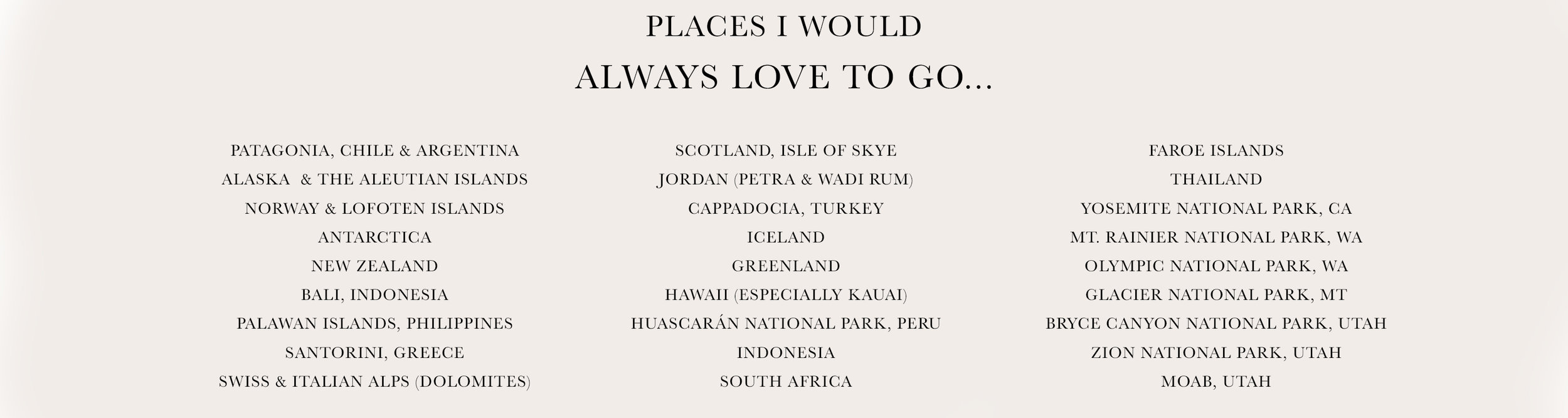 PLACES I WOULD LOVE TO GO.jpg