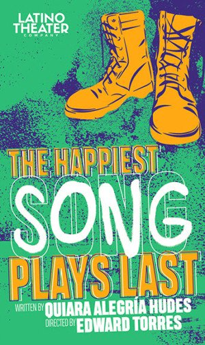 The Happiest Song Plays Last,  February 22-March 17 at The Los Angeles Theater Center   See more