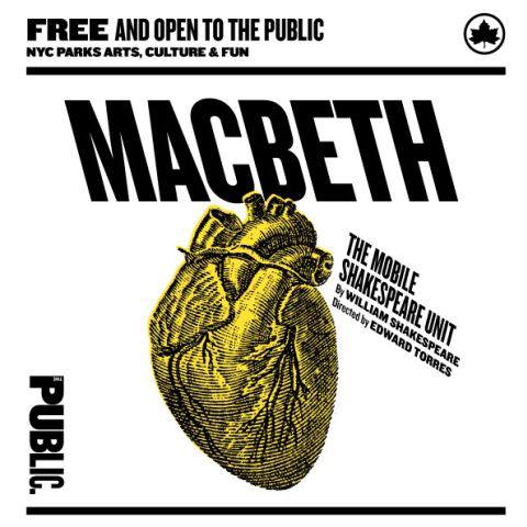 MacBeth  by William Shakespeare, Directed by Edward Torres at The Public Theatre (Mobile Unit) (2015)