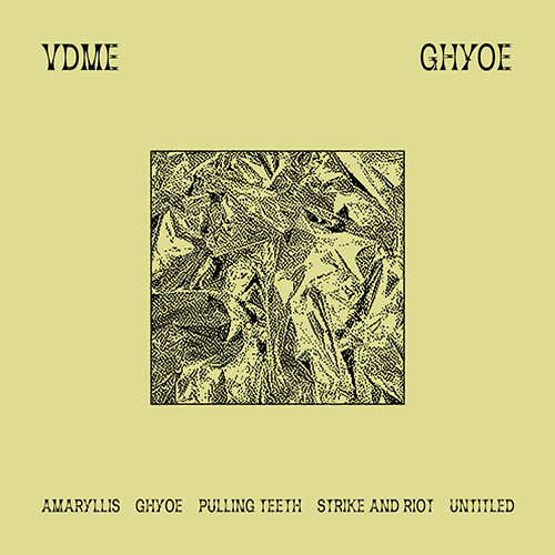 VDME / GHYOE  ST010    AVAILABLE ON DIGITAL & CASSETTE