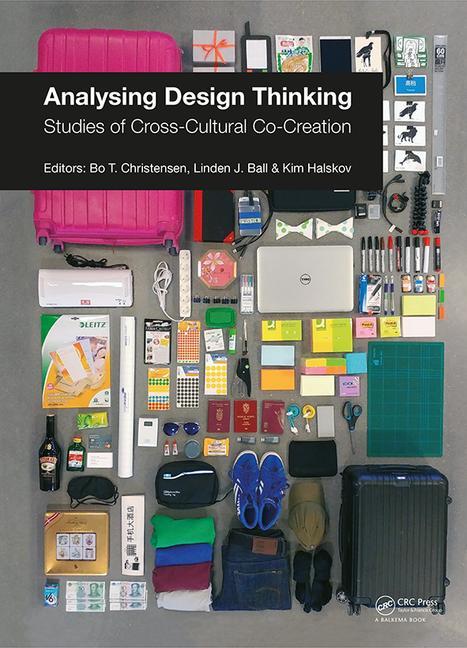 Analysing Design Thinking - EDITORS: Bo T. Christensen, Linden J. Ball & Kim Halskov