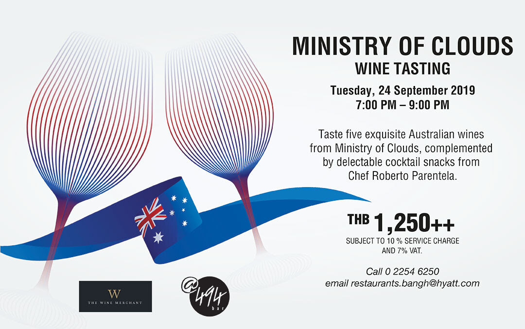 Meet the owners/winemakers of Ministry of Clouds and taste through that 5 fantastic wines for 1 night only at 494 Grand Hyatt Errawan Bangkok this coming Tuesday 24th of September 2019 from 7-9pm!
