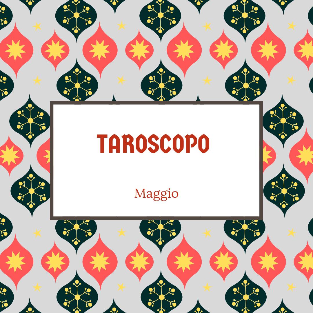 TAROSCOPO maggio.png