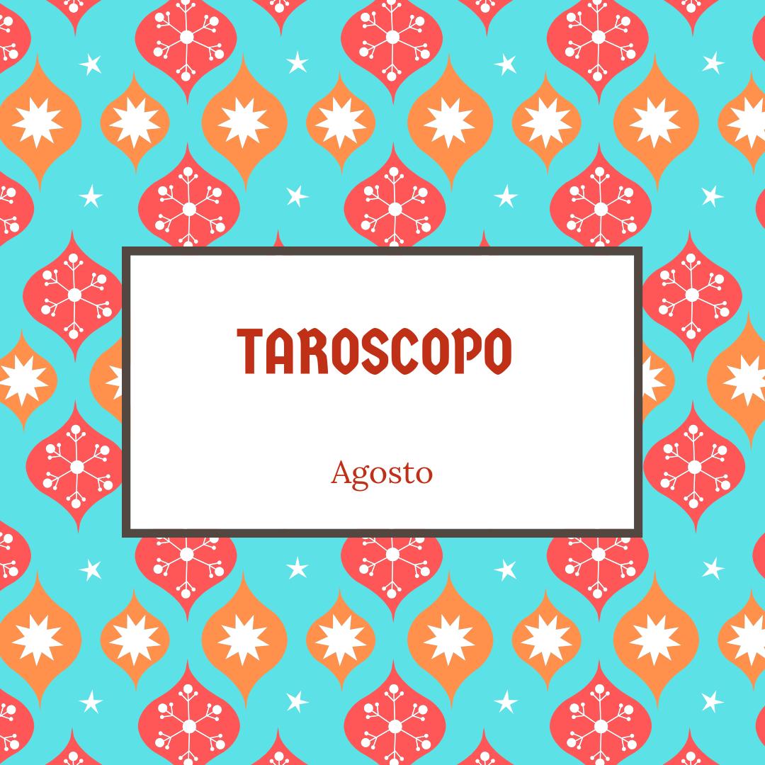TAROSCOPO agosto.png