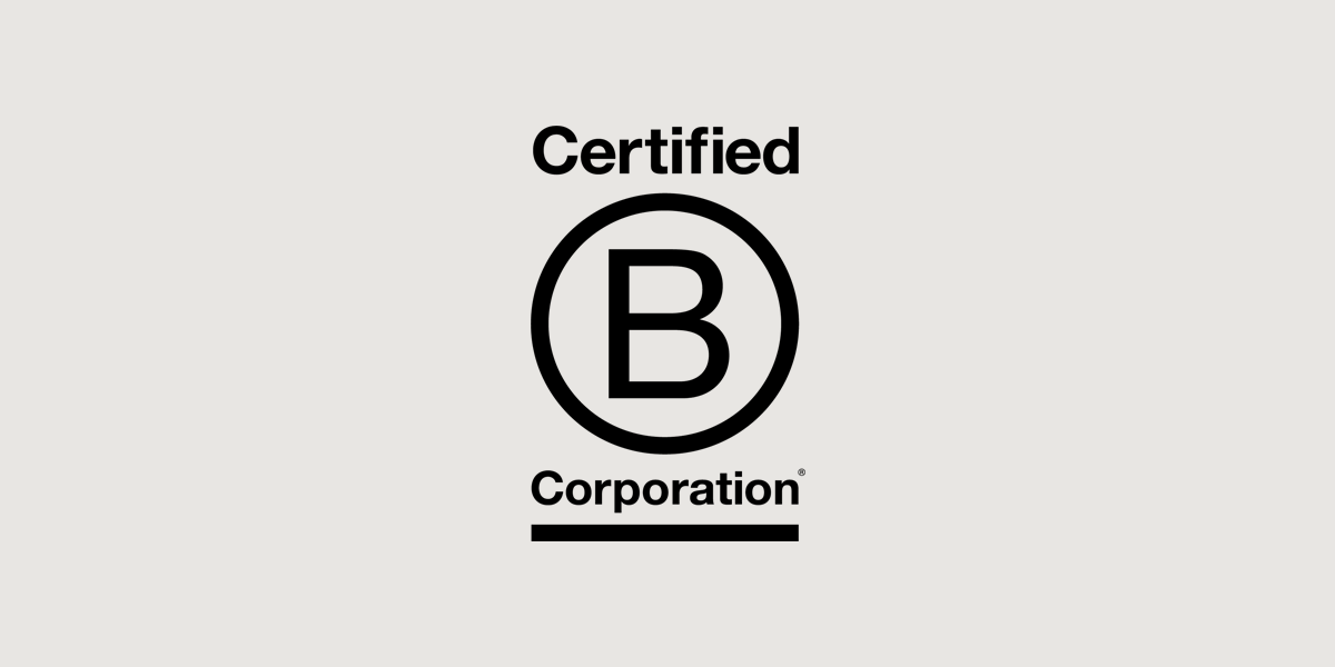 B-CORP CERTIFIED - We have a higher standard for service to our community, for public transparency, and for legal accountability.