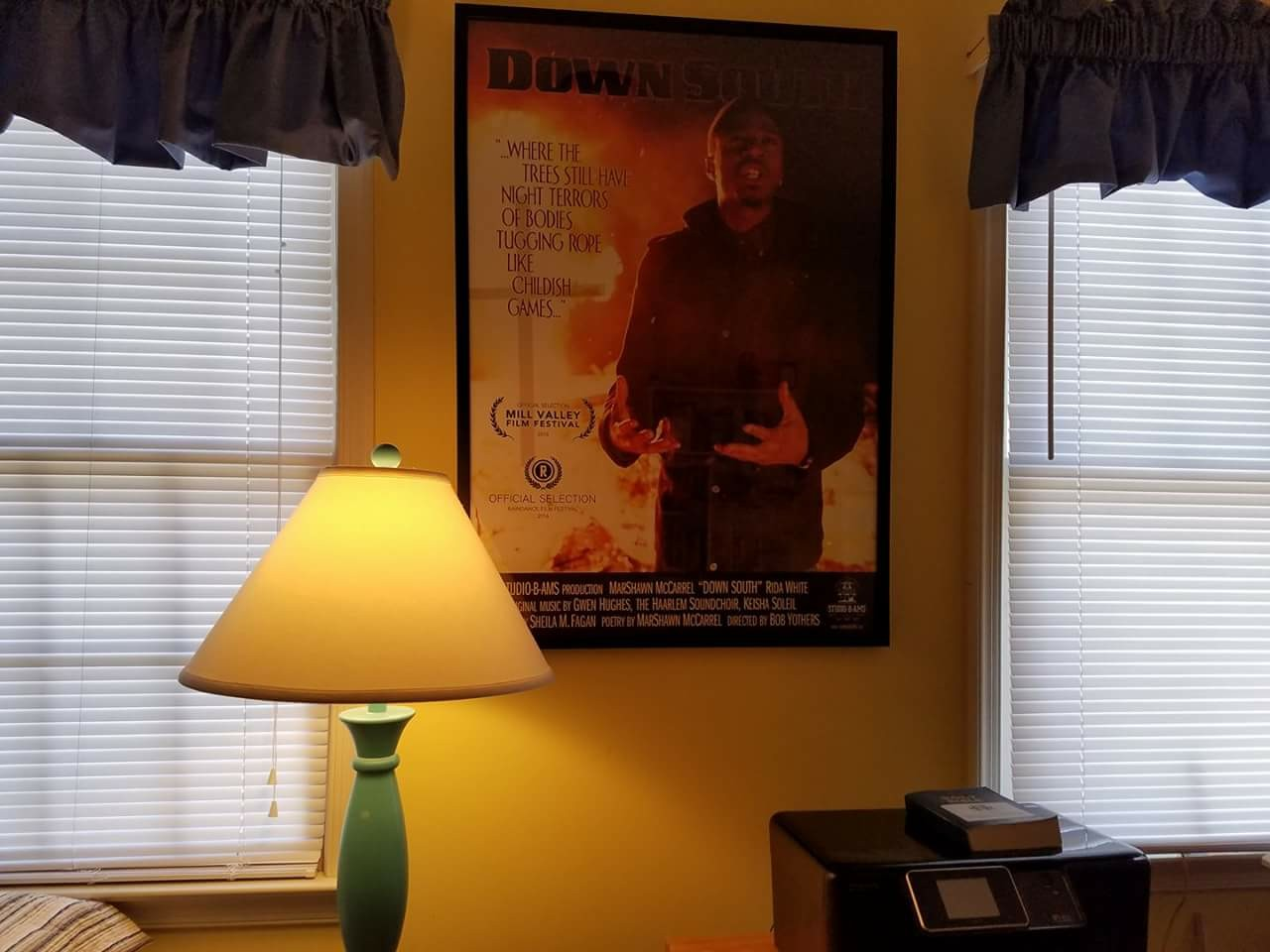 """This is a poster for the film """"Down South,"""" based on his original poem by that name, performed by MarShawn McCarrel, produced and filmed ny my Columbus OH friends Sheila Fagan and Bob Yothers. It hangs in my home office in Richmond, VA."""