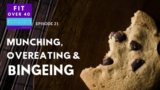 Ep 21 - Munching, Overeating and Bingeing .png