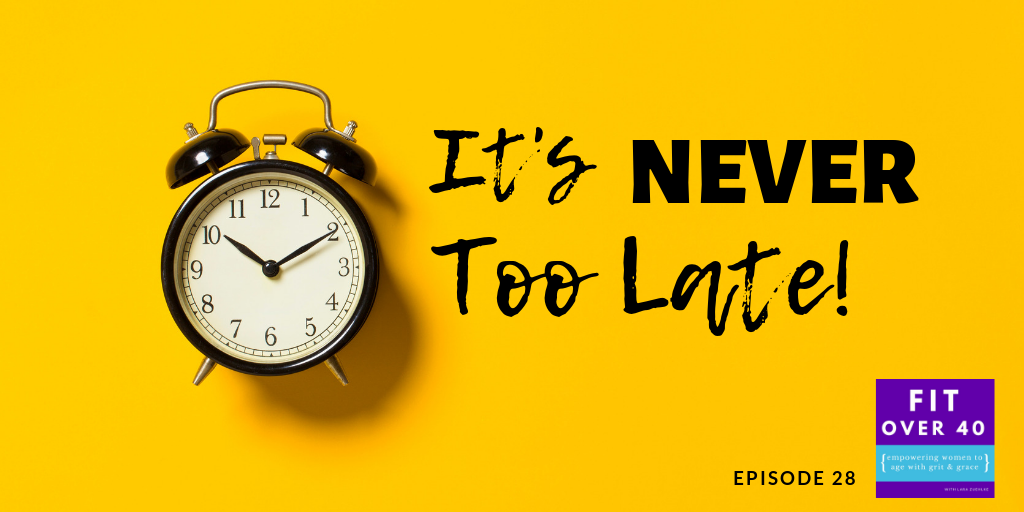 EP 28 - It's Never Too Late .png