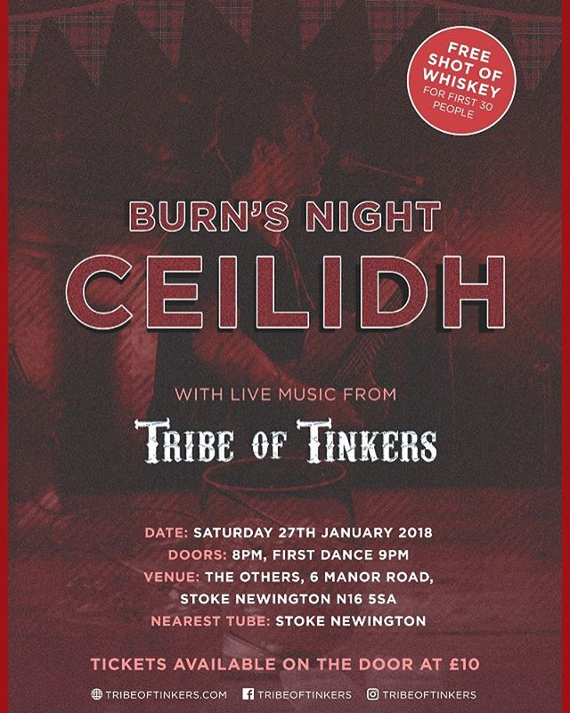 Very excited to announce we're hosting our own Burn's Night Ceilidh on Saturday 27th January at The Others, Stoke Newington. Get it in your diary now! #ceilidh #ceilidhband #music #traditional #folk #london #scottish #burnsnight #gig #tribeoftinkers #january