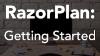 RazorPlan: Getting Started