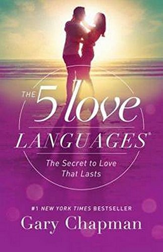 The 5 Love Languages The Secret to Love that Lasts.jpg