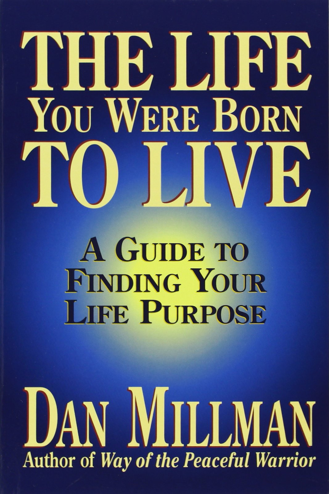 The Life You Were Born to Live A Guide to Finding Your Life Purpose.jpg