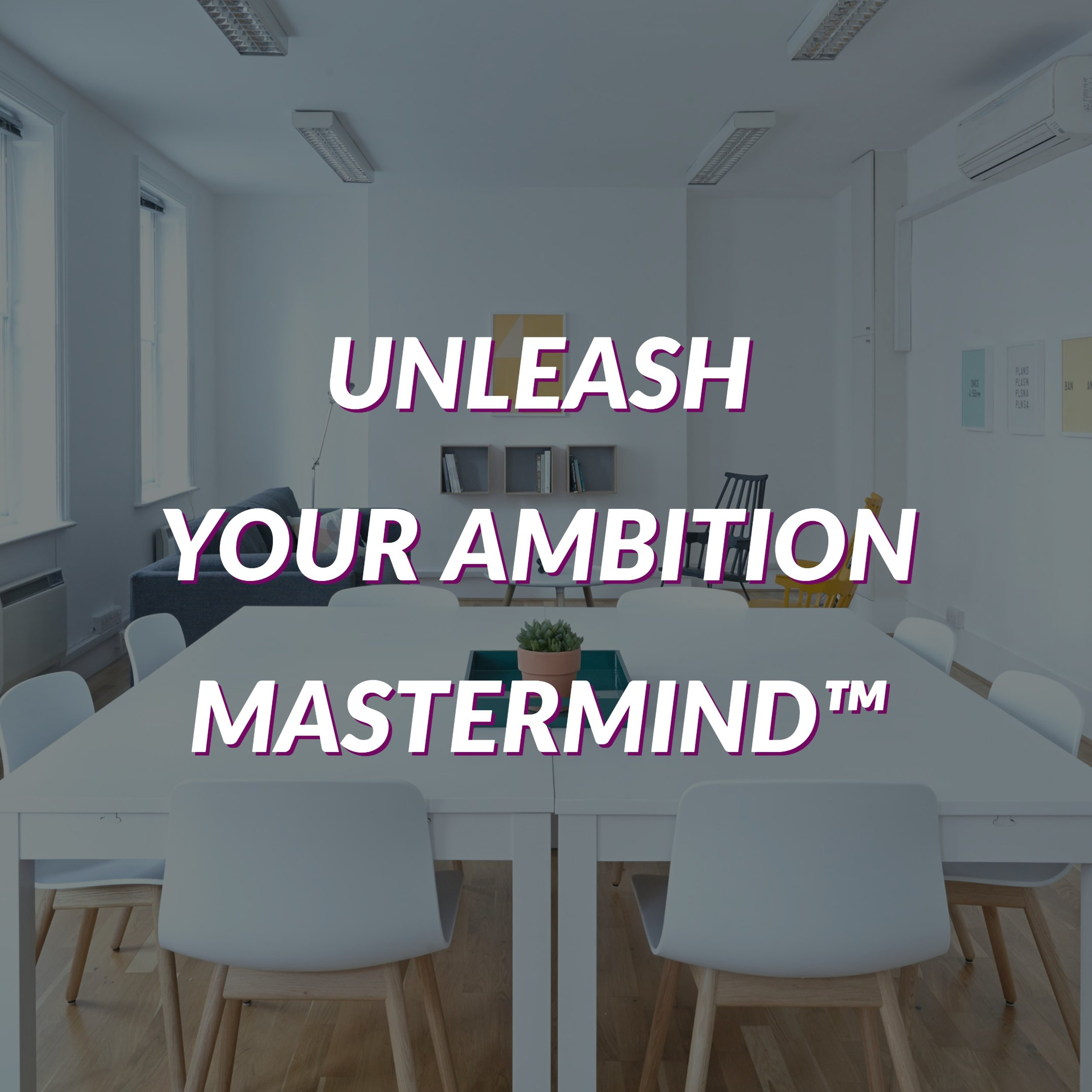Unleash Your Ambition Mastermind with Stacie Walker