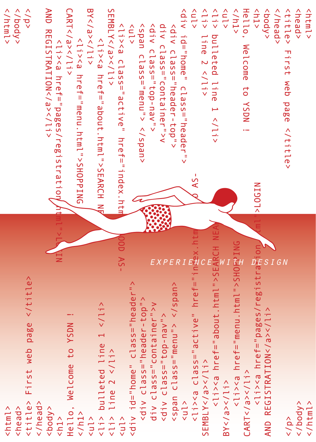 In this design, codes are the metaphor for water. To me, swimmers have always been the epitome of doing things beyond. Swimmers also required skills and techniques. I found swim is a similar sport to what the crouse expecting. On another side, the coding structure visually looks like water waves.