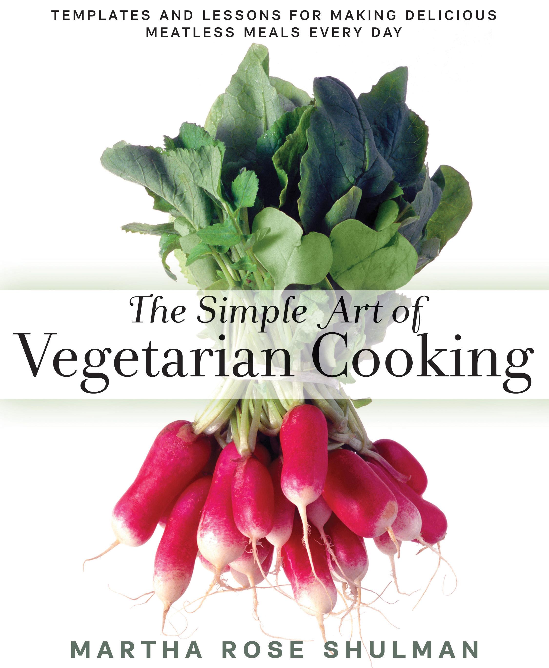 Rodale - The Simple Art Of Vegetarian Cooking - 9781623361303.jpg