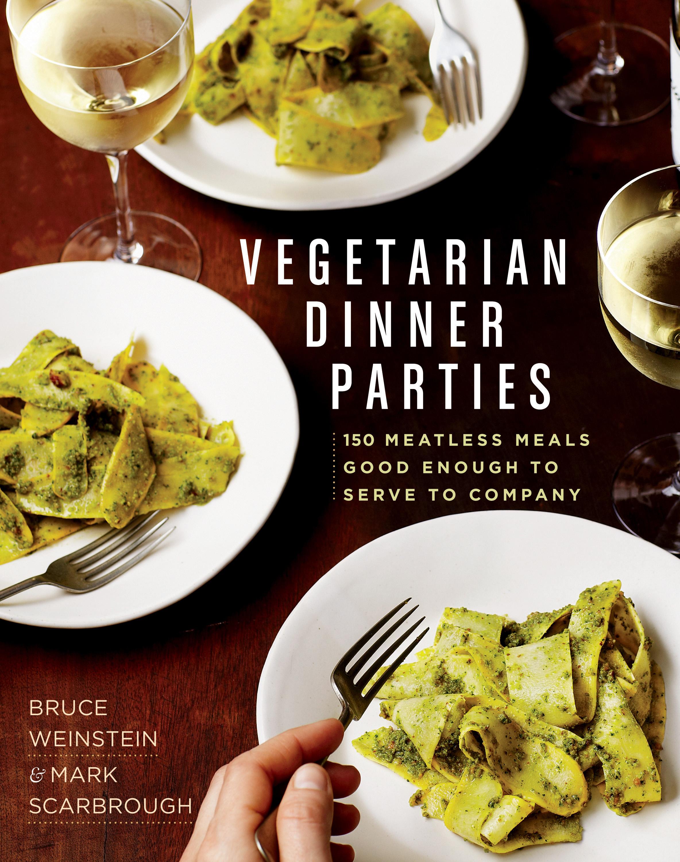 Rodale - Vegetarian Dinner Parties - 9781609615024.jpg
