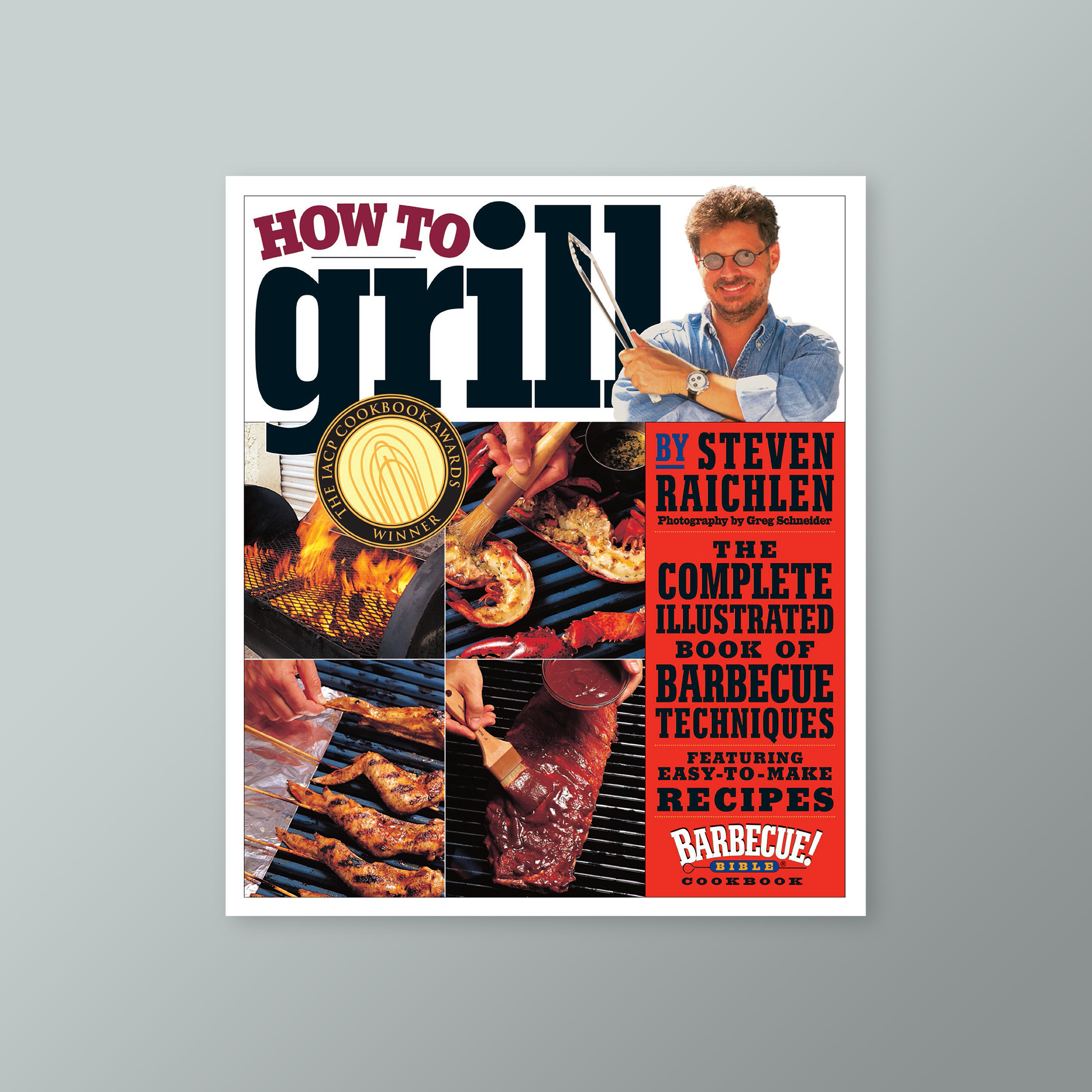 How to Grill is more of Technique book, step by step how to cook 150 essential dishes on the grill. 1000 step-by-step photographs