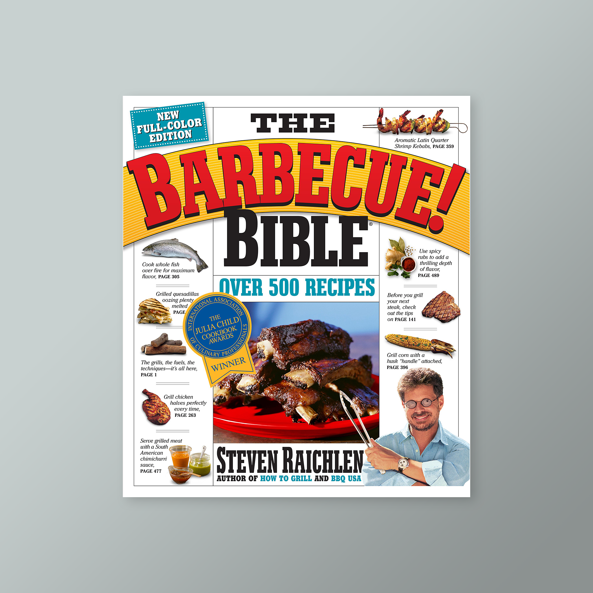BBQ Bible - first book about barbecuing and grilling. In a way the primer, it does take international look at barbecuing and grilling around the world. Difference between BBQ and Gilling