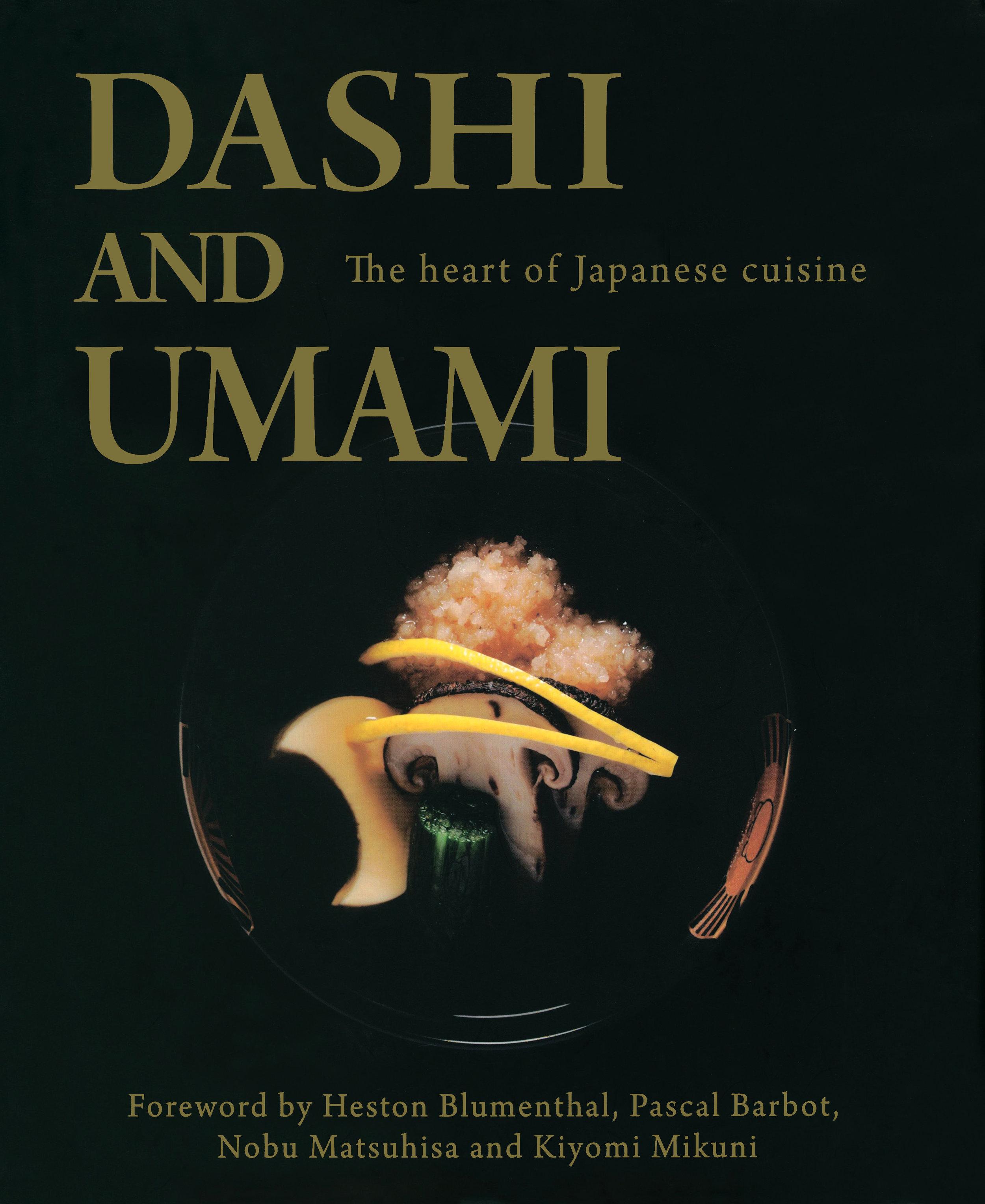 Cross Media - Dashi and Umami The Heart of Japanese cuisine - 9781897701935.jpg