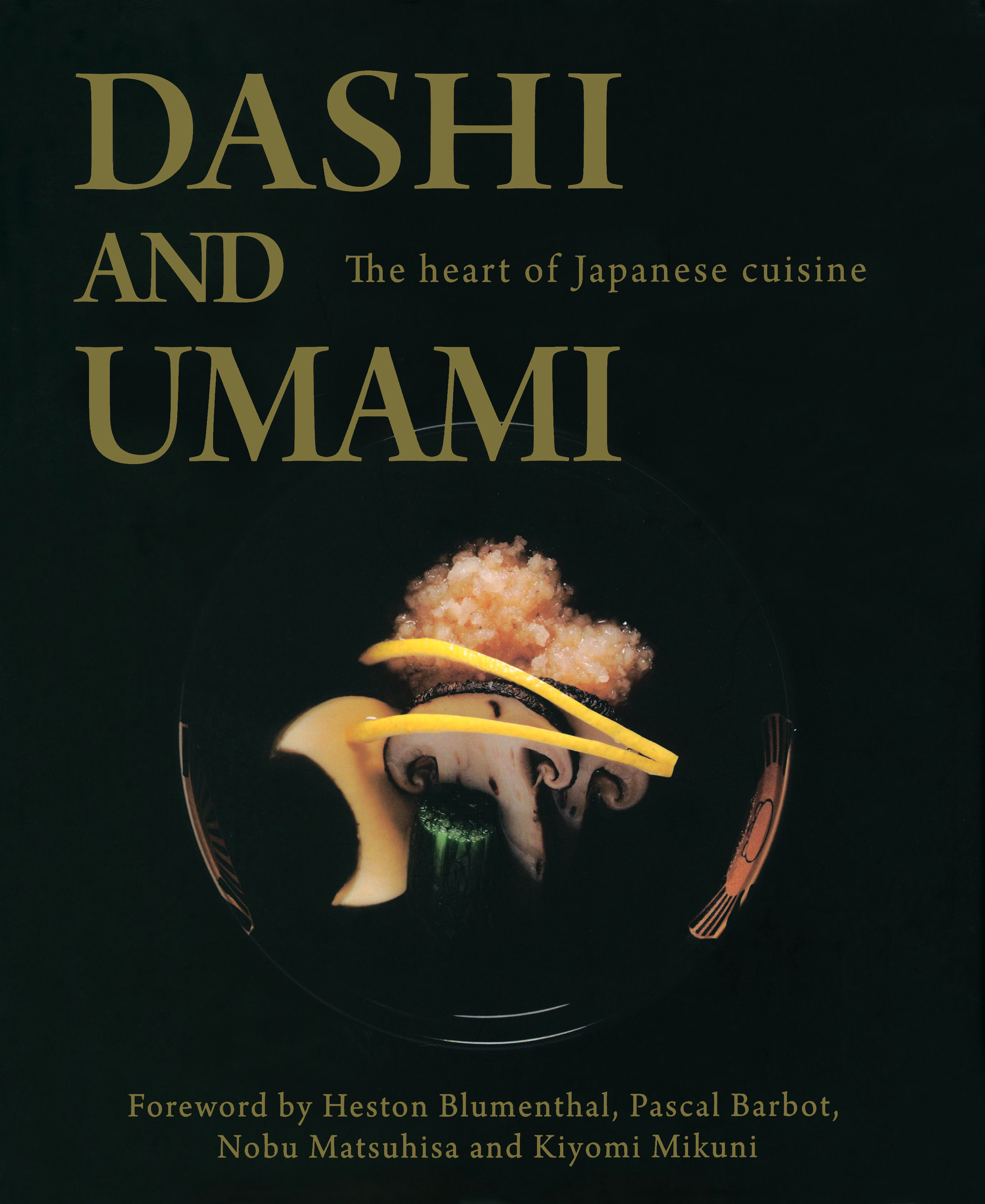 Lisa Gershenson on the indelible lessons learned from Dashi and Umami