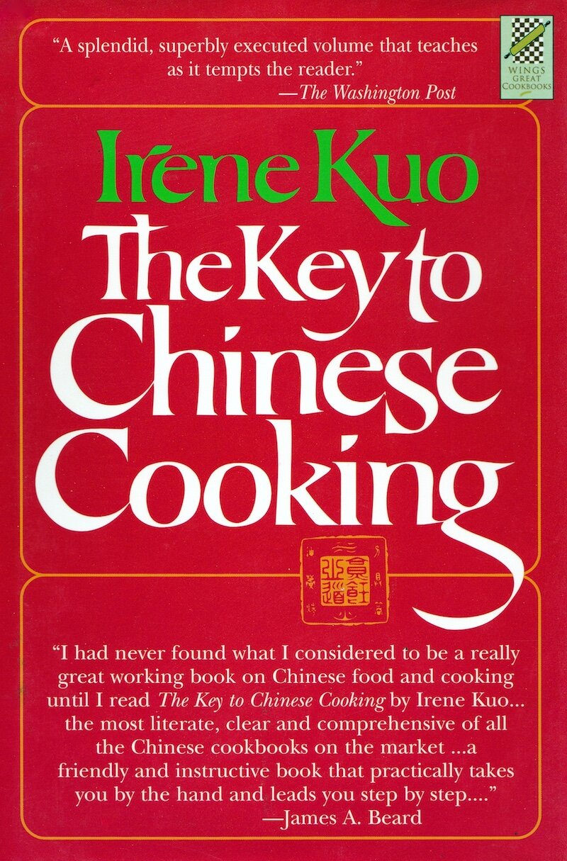 The Key to Chinese Cooking by Irene Kuo