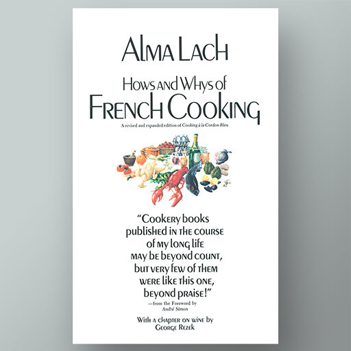 Hows and Whys of French Cooking cookbook
