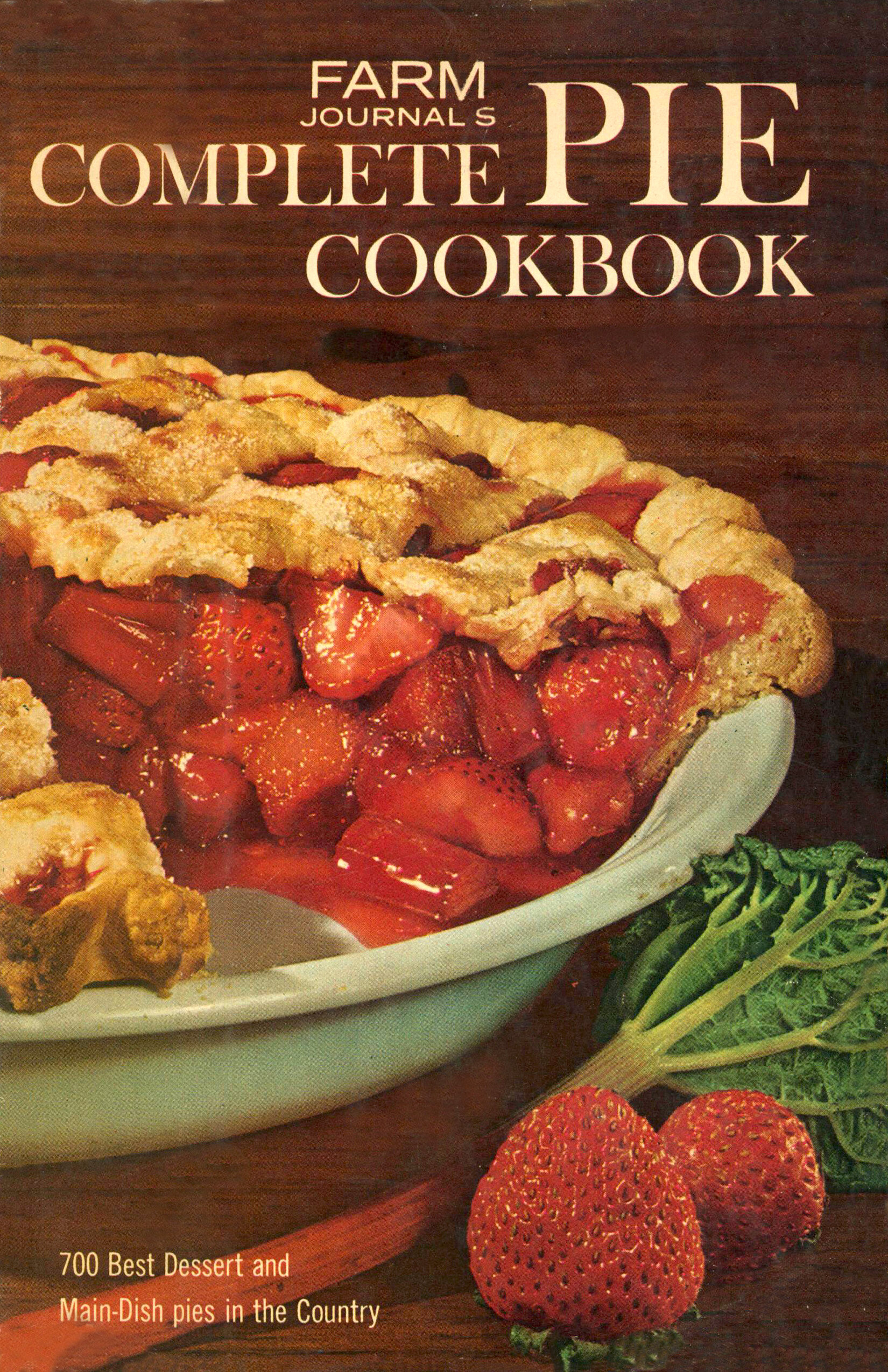 Behind The Cookbook: Farm Journal's Complete Pie Cookbook