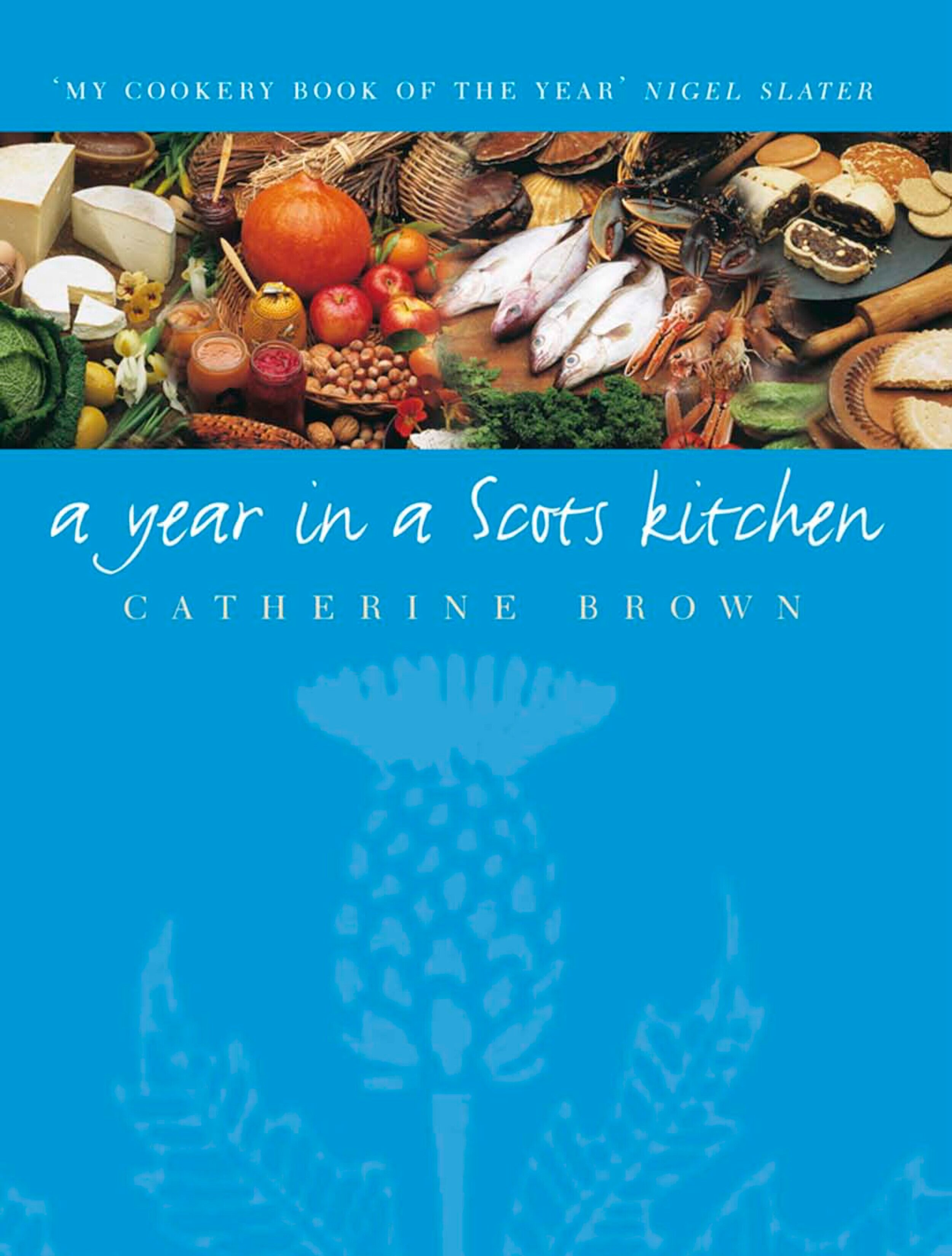 A+Year+In+A+Scots+Kitchen