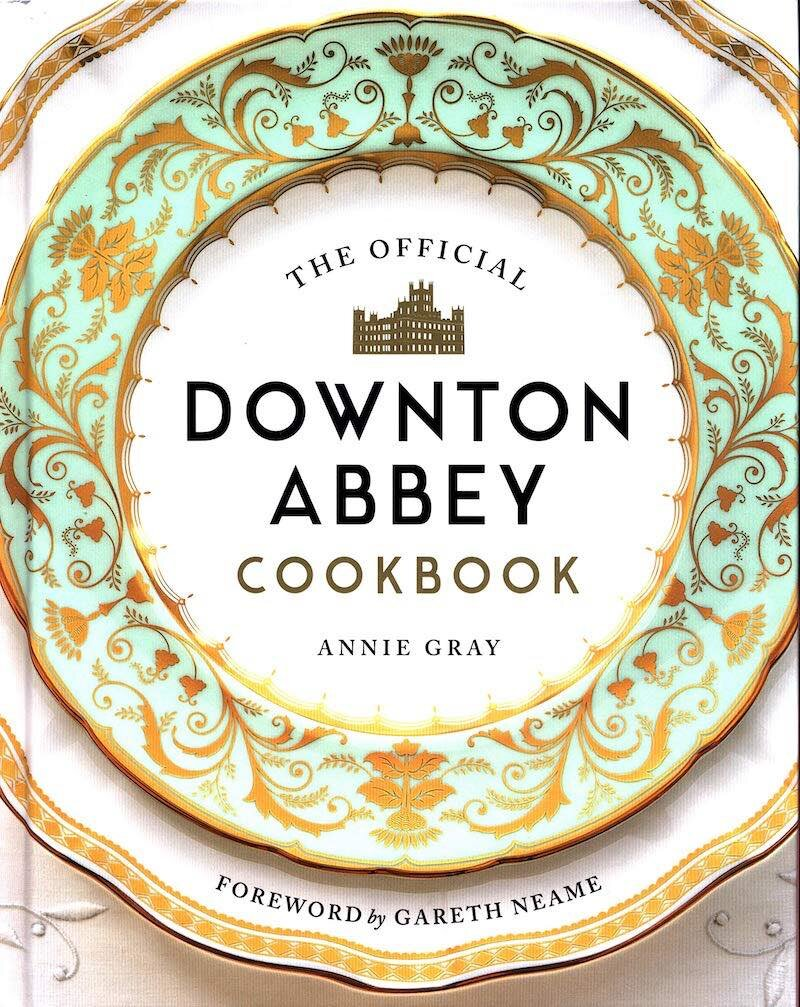 The Official Downton Abbey Cookbook jacket