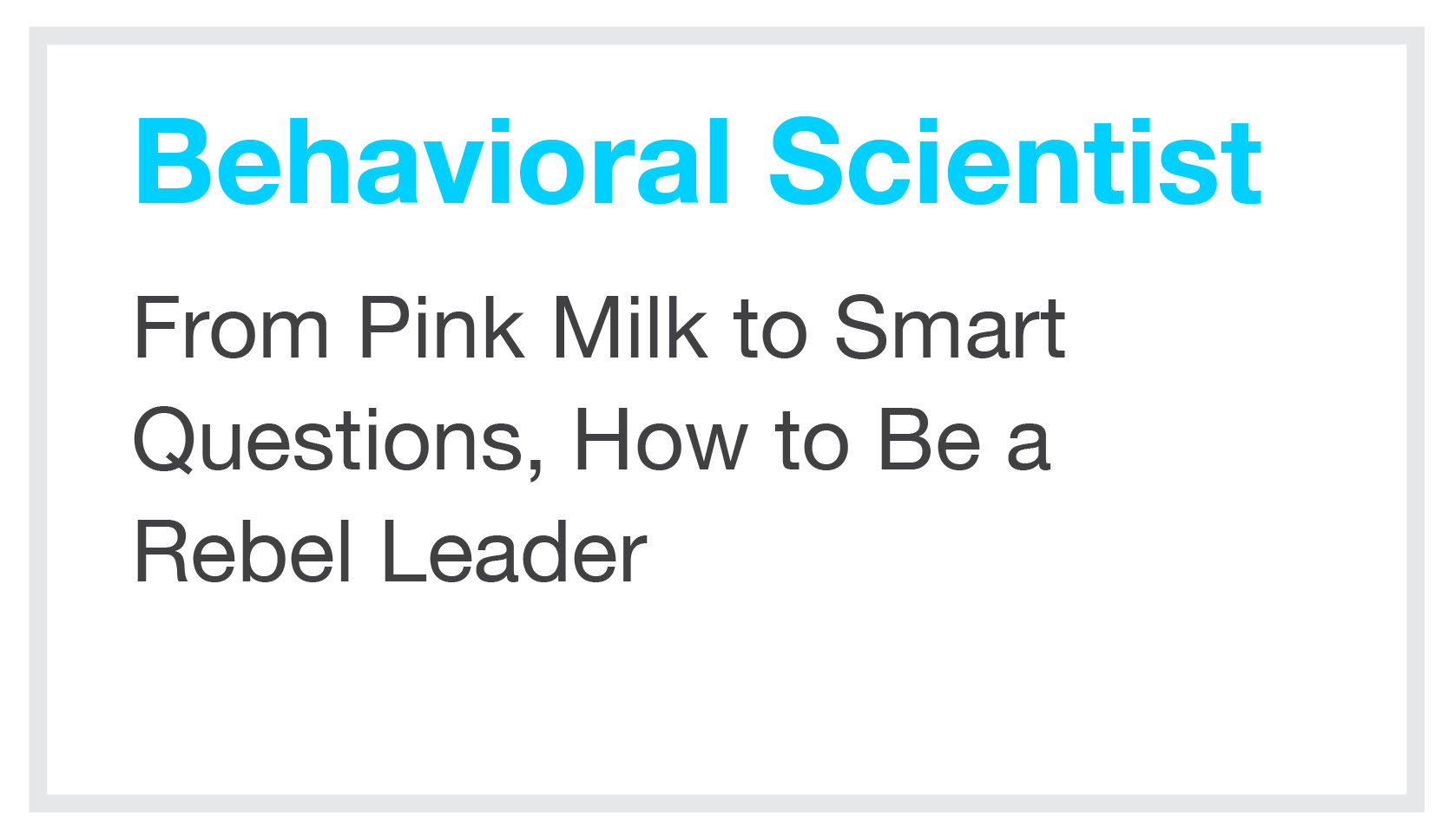 Behavioral Scientist