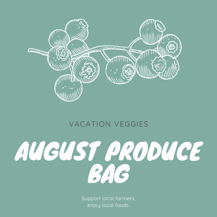 August Produce Bag   $49.00   In August, the Vacation Veggies Produce Bag will contain enough fresh produce to feed a family of four at least three servings of fruit and vegetables for the week. Listed below are the types of fruit and vegetables typically included in a June produce bag; however, the actual contents of your bag will vary depending on each week's harvest.   Summer and zucchini squash    Tomatoes    Blackberries    Peaches    Herbs    Peppers    Okra    Grapes    Apples   Each customer vacationing in Wrightsville Beach during the month of August may order one or more bags of produce.