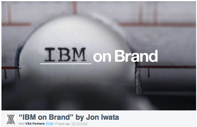 IBM on Brand by VSA Partners