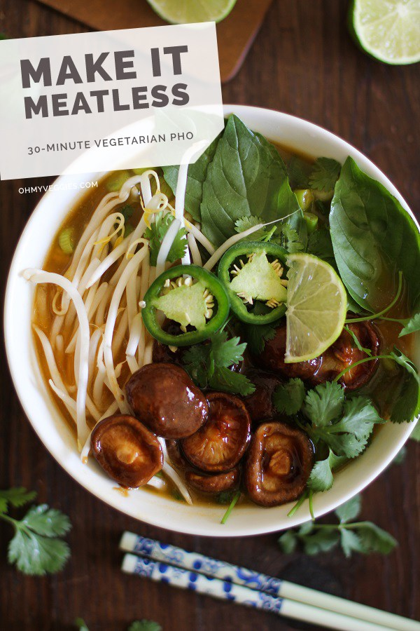 "30 minute vegetarian pho- ""Oh My Vegan"".."
