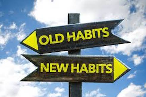 Old Habits/ New Habits.
