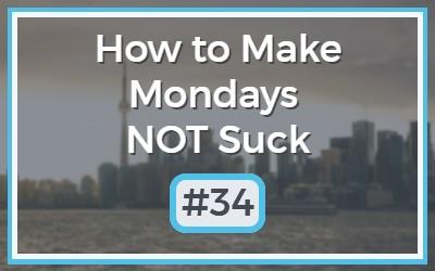 Make-Mondays-NOT-Suck-33-1.jpg