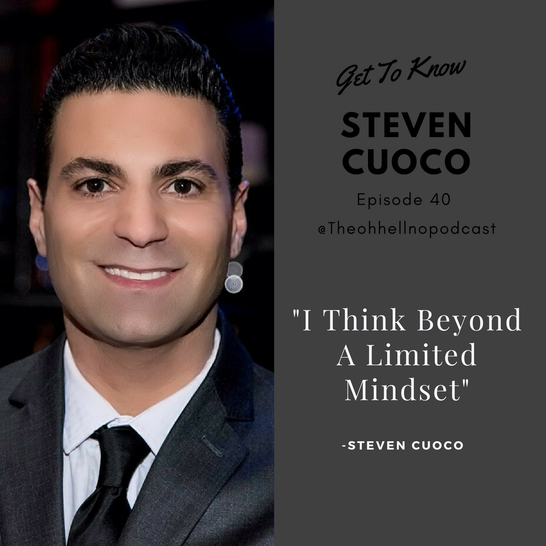 - On this episode of The Oh Hell No Podcast Nicole talks to Public Relations Professional, Entrepreneur, Author and all around great guy Steven Cuoco.  Steven has high profile entertainment, fitness, literacy & corporate clientele, a digital magazine and 24 years in the business.Steven shared some great tips on managing yourself as an individual as it pertains to Public Relations and your business.  He revealed a goal that is still on his list of things to accomplish, how to get through challanging times using a breathing technique and what not to do to avoid getting caught up in a scandal.