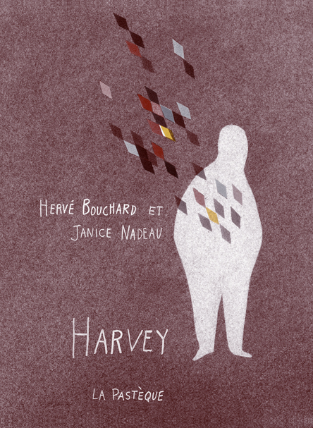 HARVEY (La Pastèque, 2009)