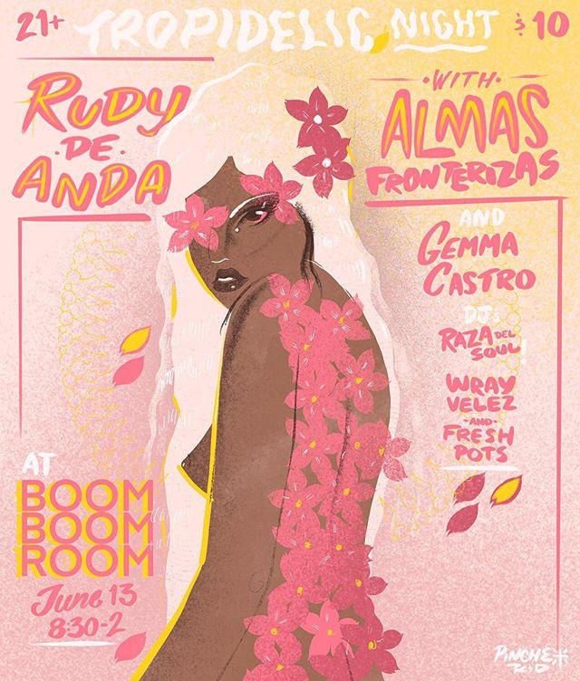 ¡TONIGHT! Tropidelic Night at @boomboomroomsf w/ @rudy_de_anda @almasfronterizas @gemmacastro__ @wray_velez @razadelsoul. Flyer by @pinche_kid 🖤