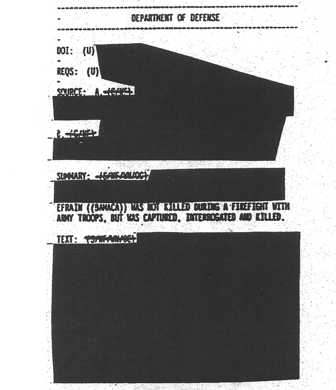 Fragment of declassified Department of Defense document acknowledging that Everardo (Efraín Bámaca) had not been killed, contrary to what Jennifer was told by US government representatives.