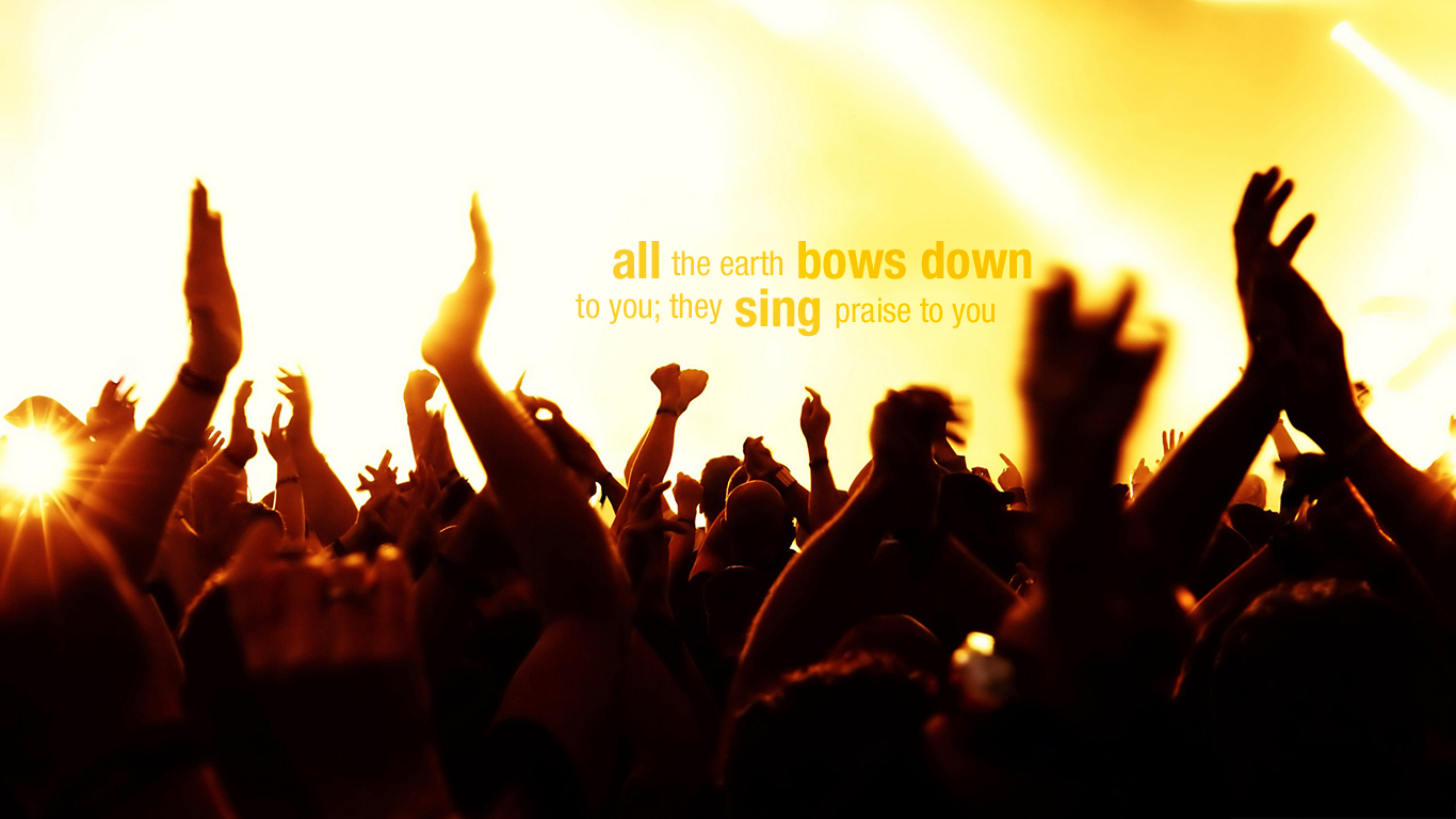 all-earth-bows-down-sing-praise-you-wallpaper_1366x768.jpg