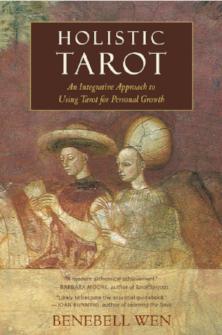Holistic Tarot  by Benebell Wen