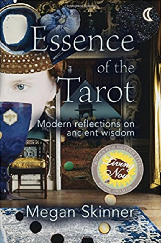 Essence of the Tarot  by Megan Skinner