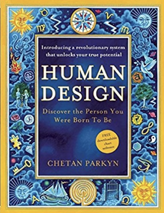 Human Design: Discover the Person You Were Born to Be  by Chetan Parkyn