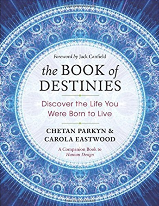 The Book of Destinies  by Chetan Parkyn & Carola Eastwood