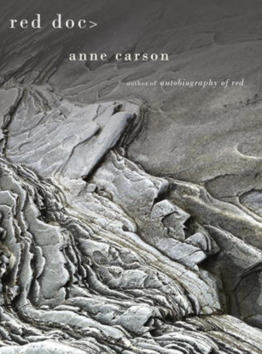 red doc >   by Anne Carson
