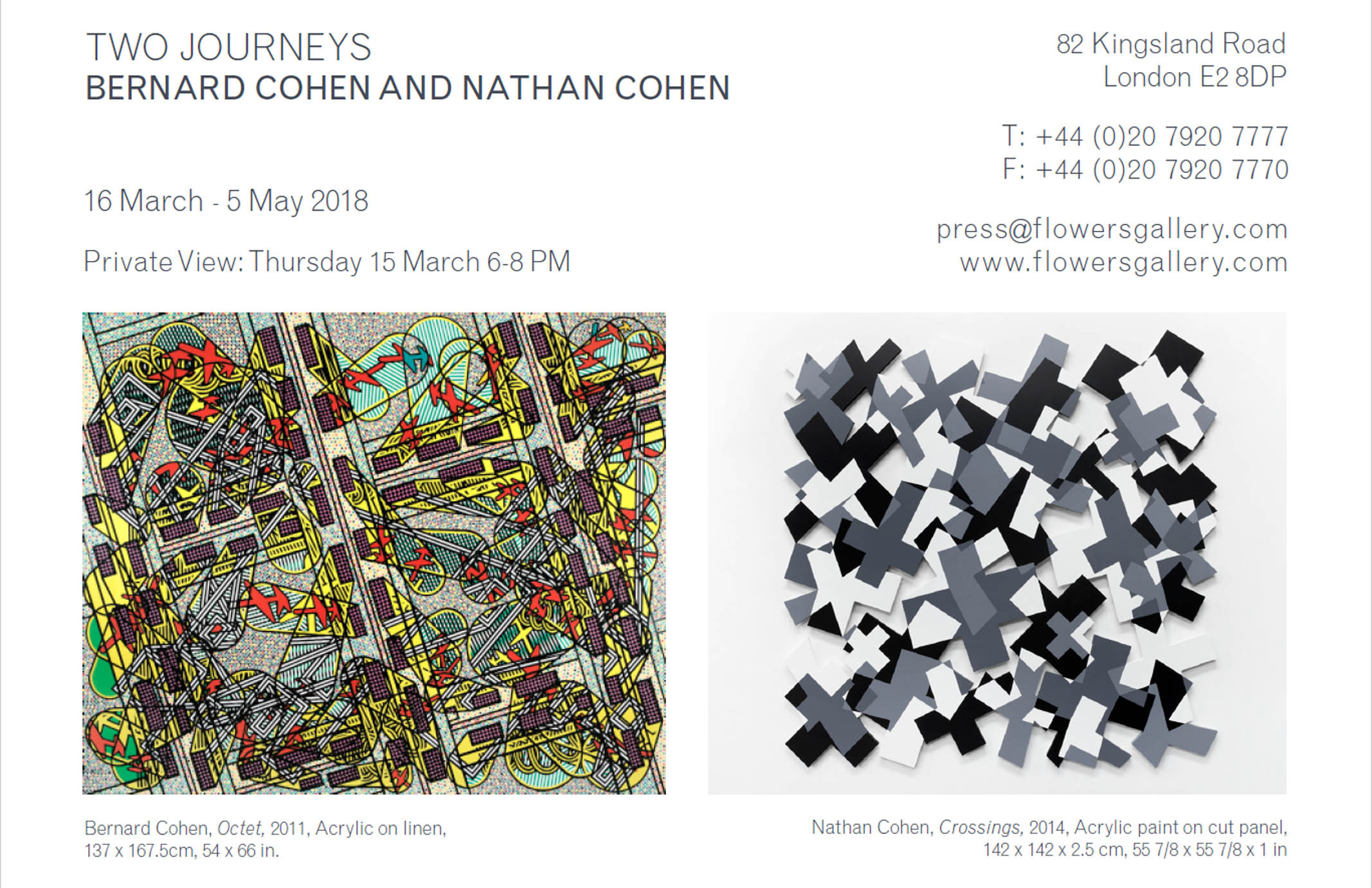 2018      Two Journeys:   Bernard Cohen and Nathan Cohen        Flowers Gallery, London, GB
