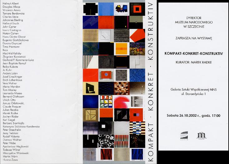2002 Kompakt, Konkret, Konstruktiv   Galerie Sztuki Wspolczesnej MNS Museum Narodowego, Szczecin, PL