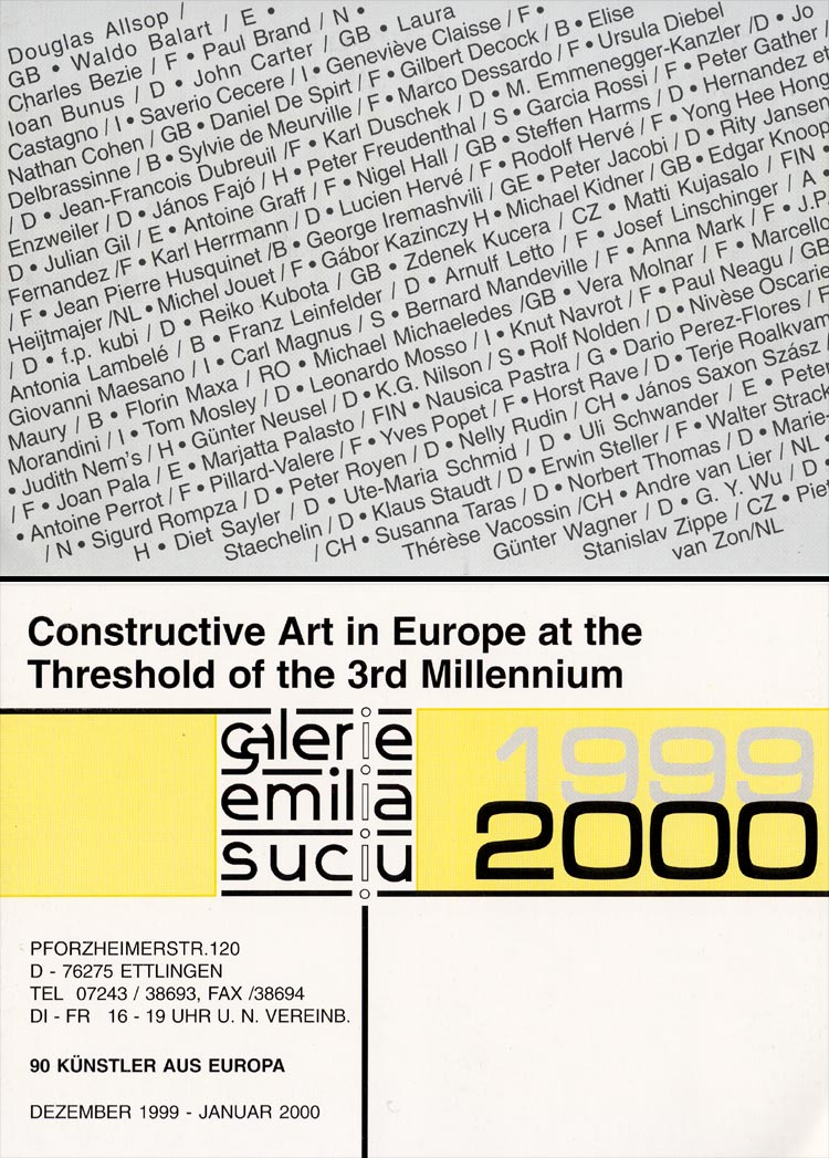 1999 Constructive Art in Europe on the Threshold of the 3rd Millenium   Galerie Emilia Suciu, Ettlingen, D